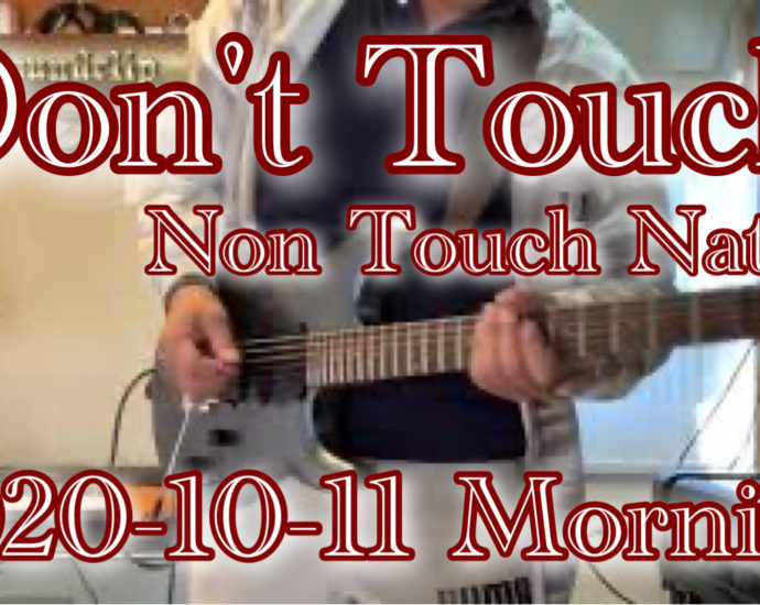 Don't Touch / Non Touch Nation 2020-10-11 Morning training