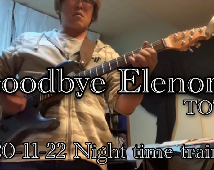 Night time training 3/3 【Goodbye Elenore】 TOTO 2020-11-22